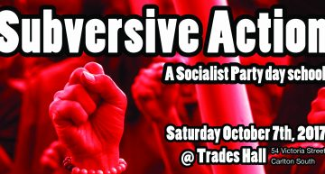 Subversive Action day school this Saturday