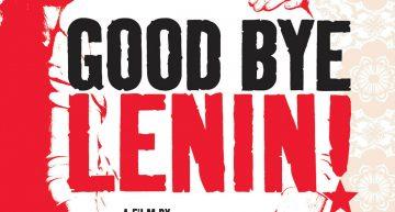 Film Review: Goodbye Lenin
