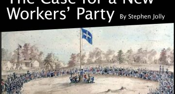 The Case for a New Workers' Party